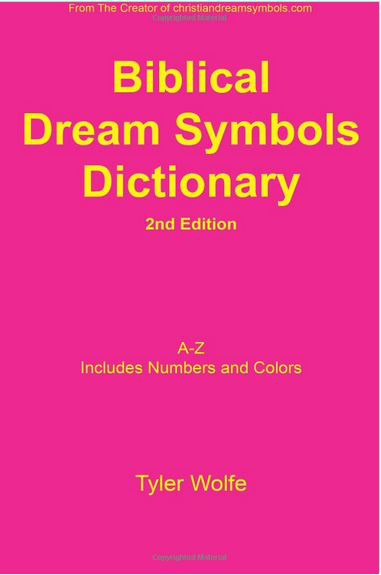 Biblical Dream Symbols Dictionary